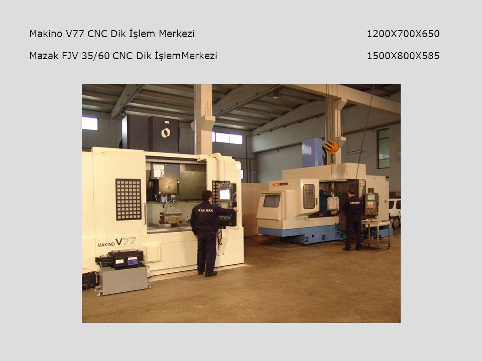 Makino V77 CNC Dik İşlem Merkezi