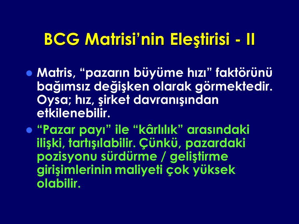 BCG Matrisi'nin Eleştirisi - II