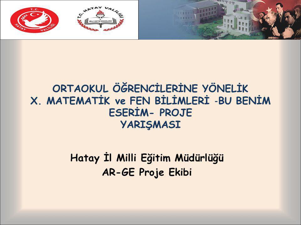 Hatay İl Milli Eğitim Müdürlüğü AR-GE Proje Ekibi