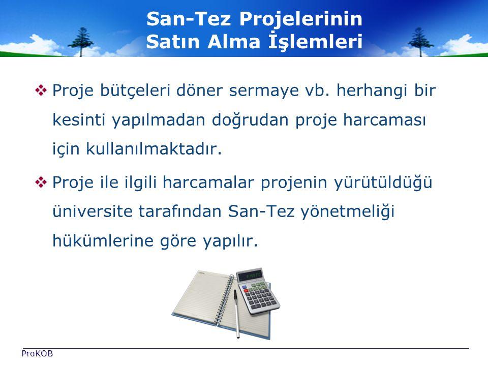 San-Tez Projelerinin Satın Alma İşlemleri