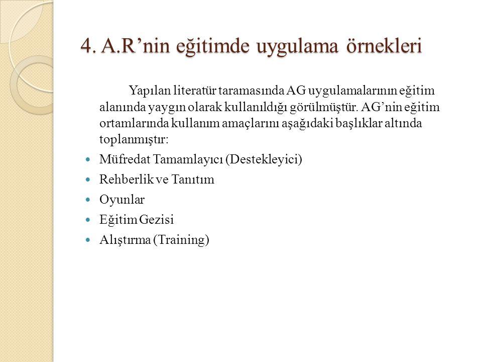 4. A.R'nin eğitimde uygulama örnekleri