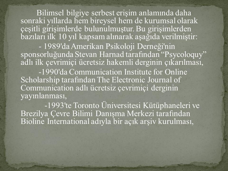 Bilimsel bilgiye serbest erişim anlamında daha sonraki yıllarda hem bireysel hem de kurumsal olarak çeşitli girişimlerde bulunulmuştur.