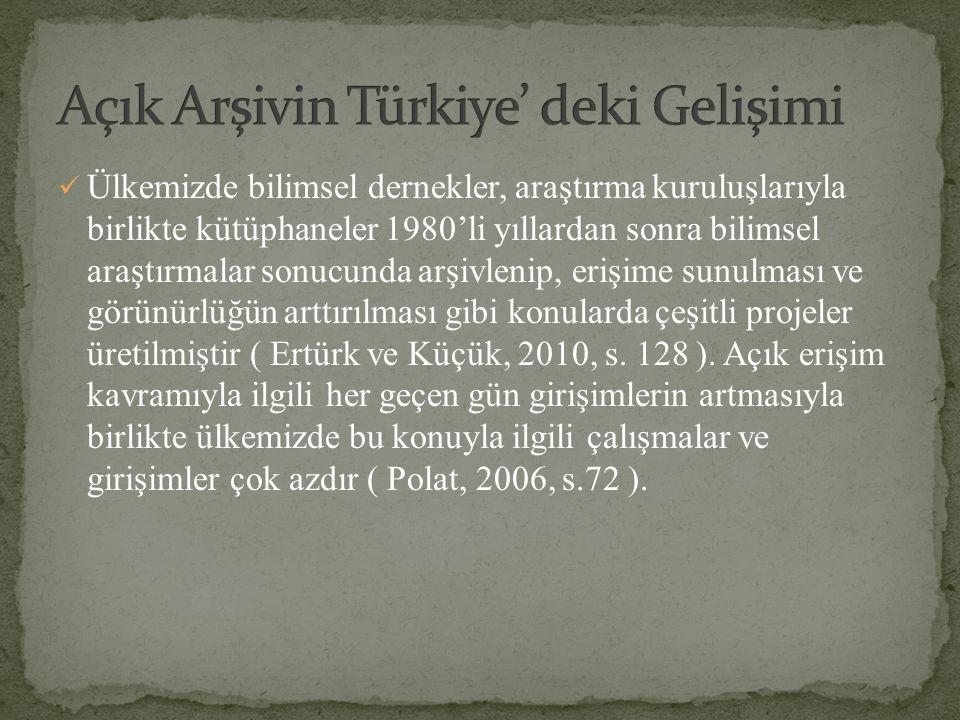 Açık Arşivin Türkiye' deki Gelişimi