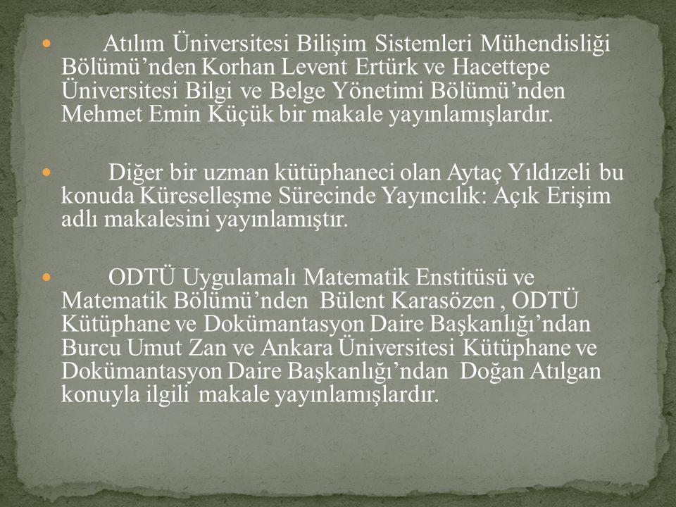 Atılım Üniversitesi Bilişim Sistemleri Mühendisliği Bölümü'nden Korhan Levent Ertürk ve Hacettepe Üniversitesi Bilgi ve Belge Yönetimi Bölümü'nden Mehmet Emin Küçük bir makale yayınlamışlardır.