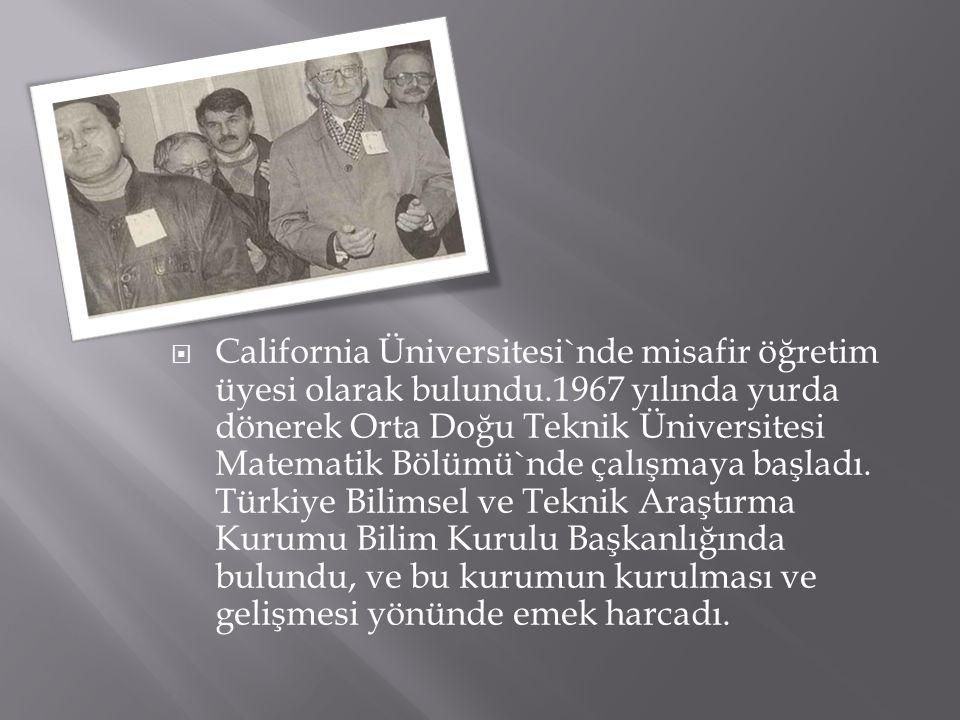 California Üniversitesi`nde misafir öğretim üyesi olarak bulundu