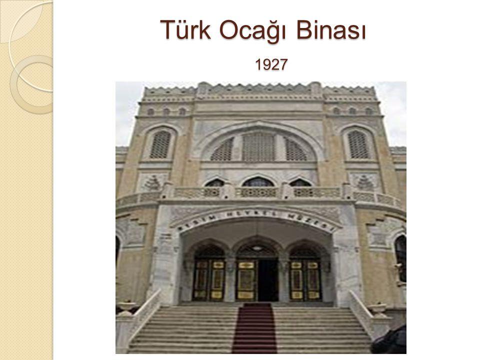 Türk Ocağı Binası 1927