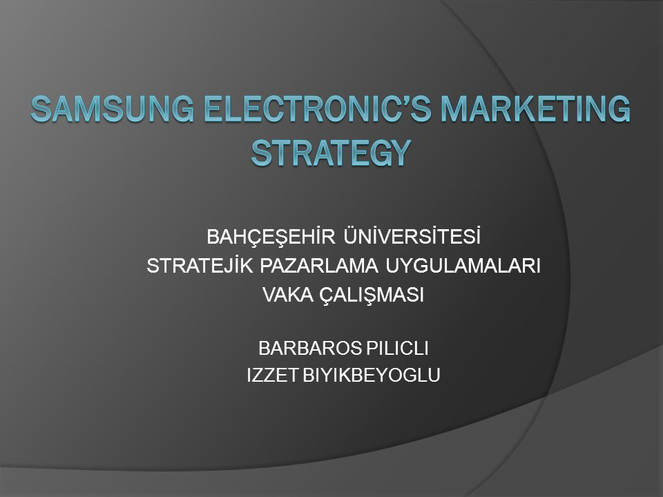 Samsung Electronic'S MARKETING STRATEGY