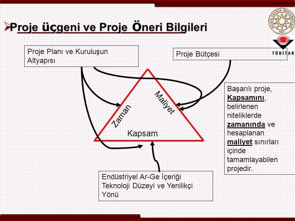 Proje üçgeni ve Proje Öneri Bilgileri
