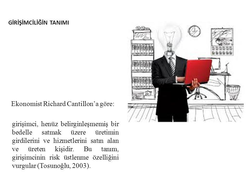 Ekonomist Richard Cantillon'a göre: