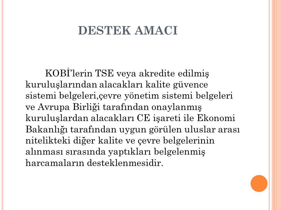 DESTEK AMACI
