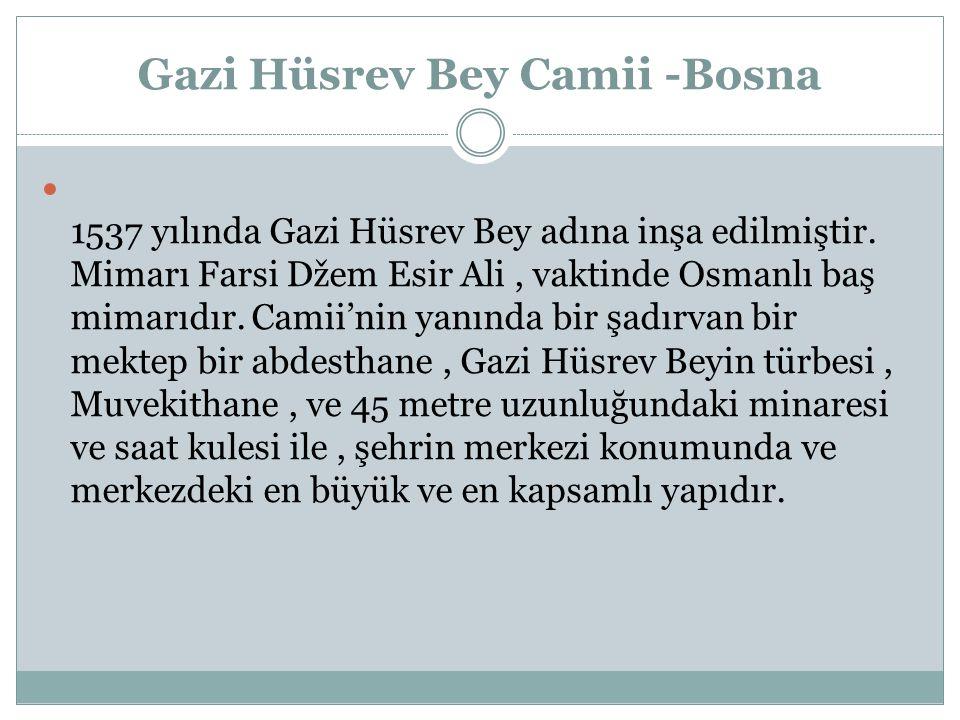 Gazi Hüsrev Bey Camii -Bosna
