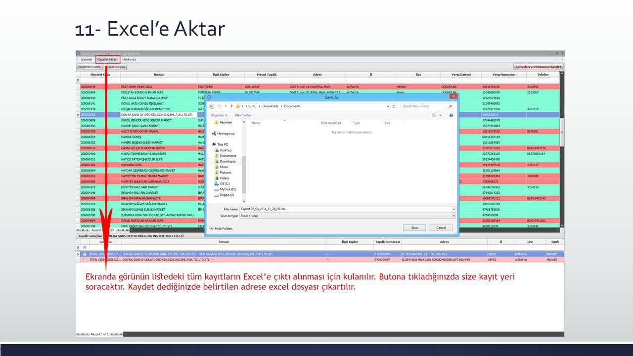 11- Excel'e Aktar Birden fazla slayt gerekebilir