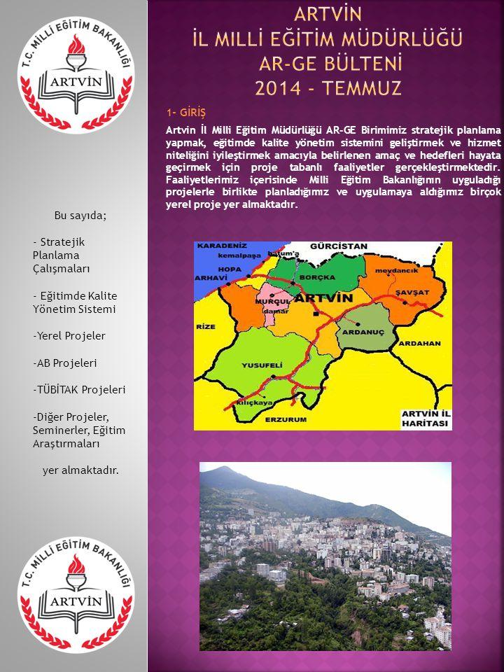Artvİn İl Millİ Eğİtİm Müdürlüğü AR-GE Bültenİ 2014 - TEMMUZ