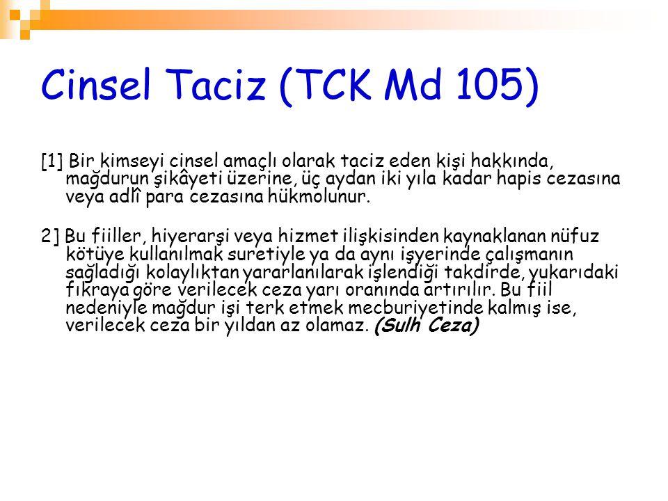 Cinsel Taciz (TCK Md 105)