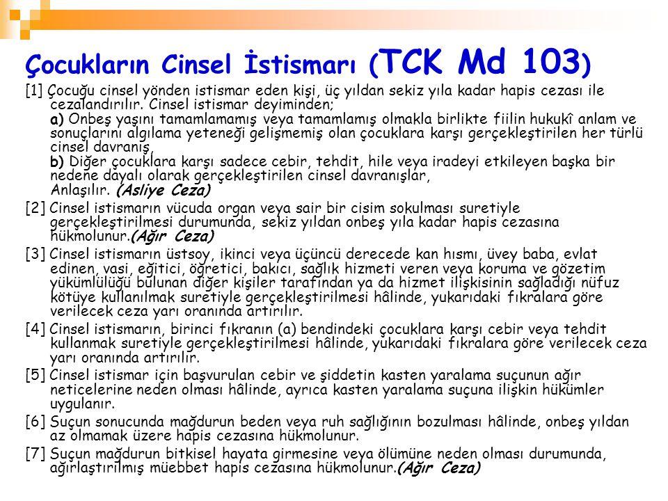 Çocukların Cinsel İstismarı (TCK Md 103)