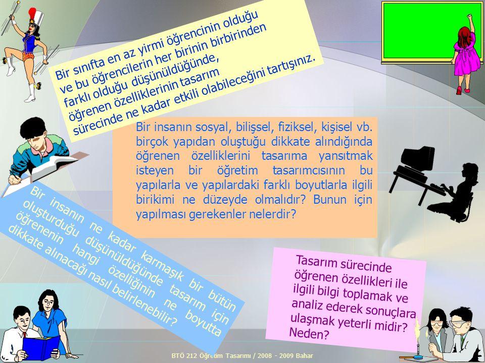 BTÖ 212 Öğretim Tasarımı / 2008 - 2009 Bahar