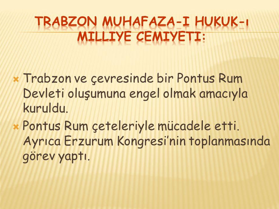 Trabzon Muhafaza-i Hukuk-ı Milliye Cemiyeti:
