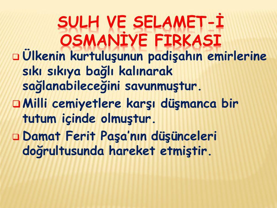 SULH VE SELAMET-İ OSMANİYE FIRKASI