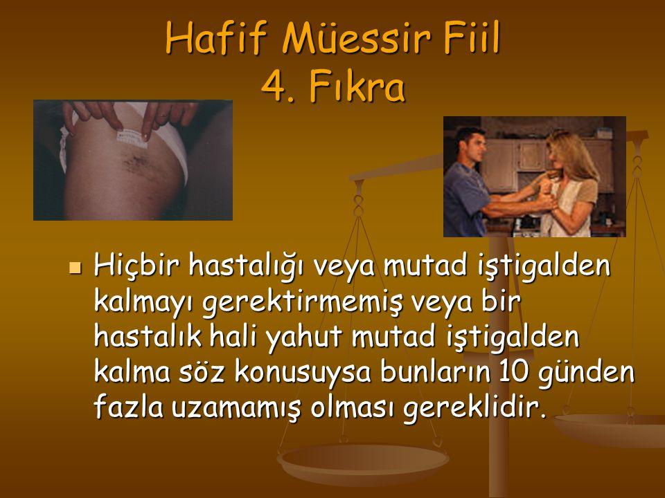Hafif Müessir Fiil 4. Fıkra