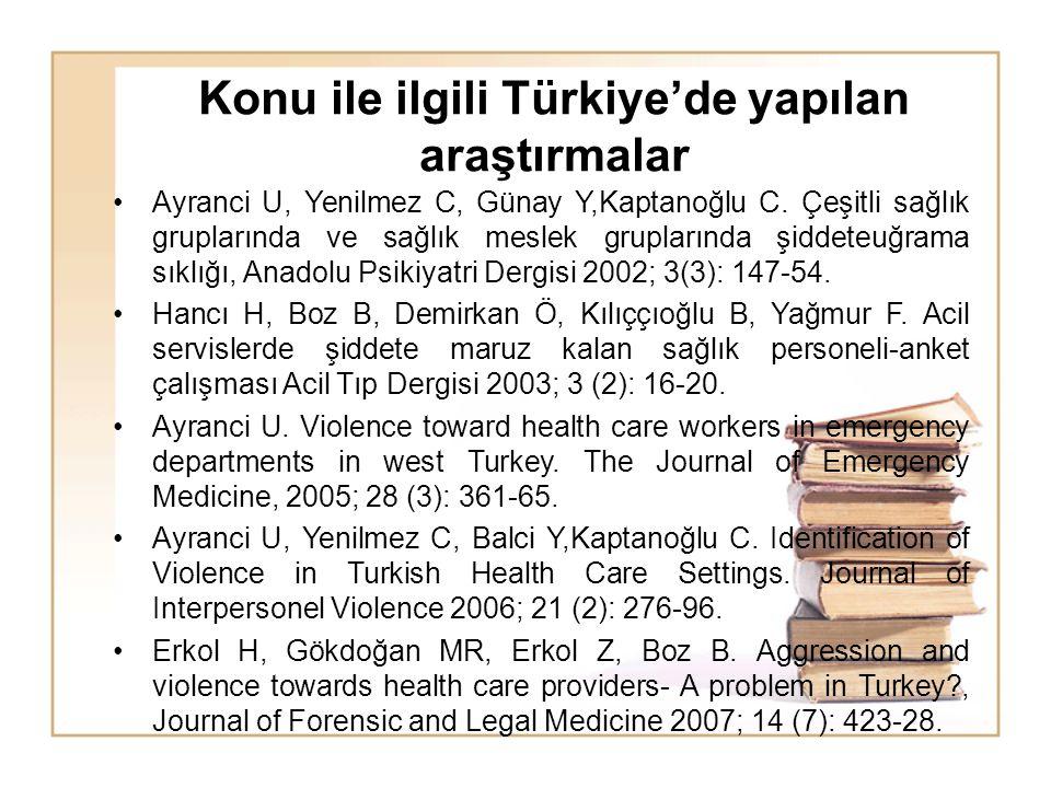 Konu ile ilgili Türkiye'de yapılan araştırmalar