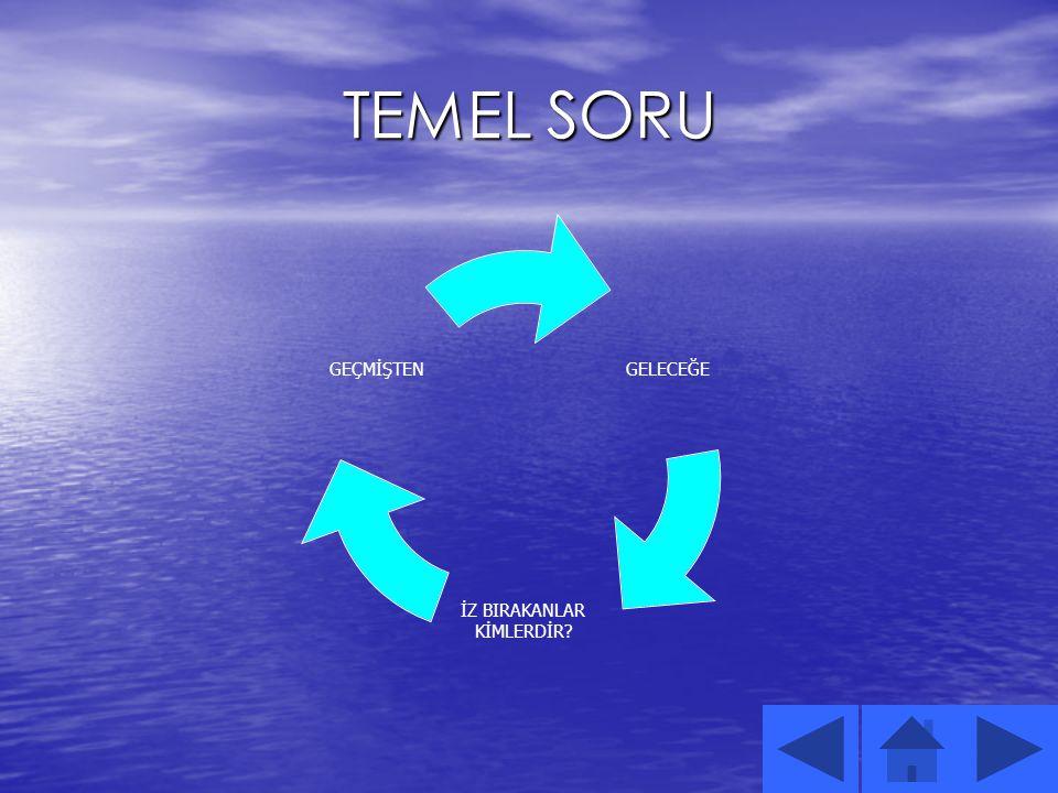 TEMEL SORU