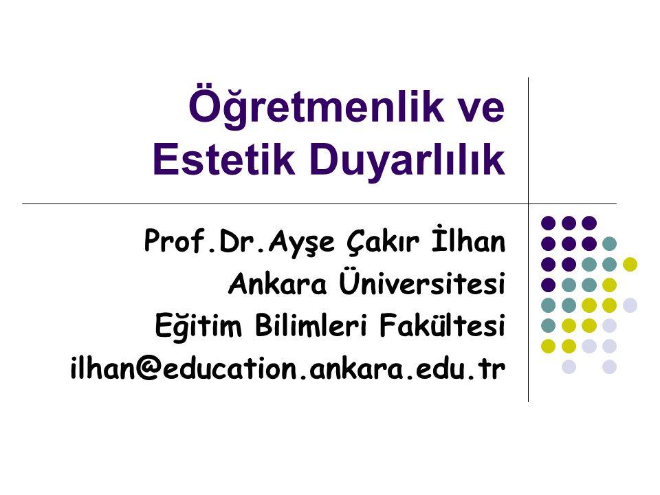 Öğretmenlik ve Estetik Duyarlılık