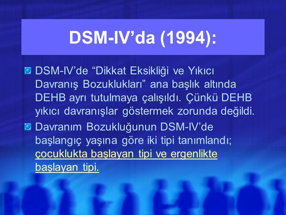 DSM-IV'da (1994):