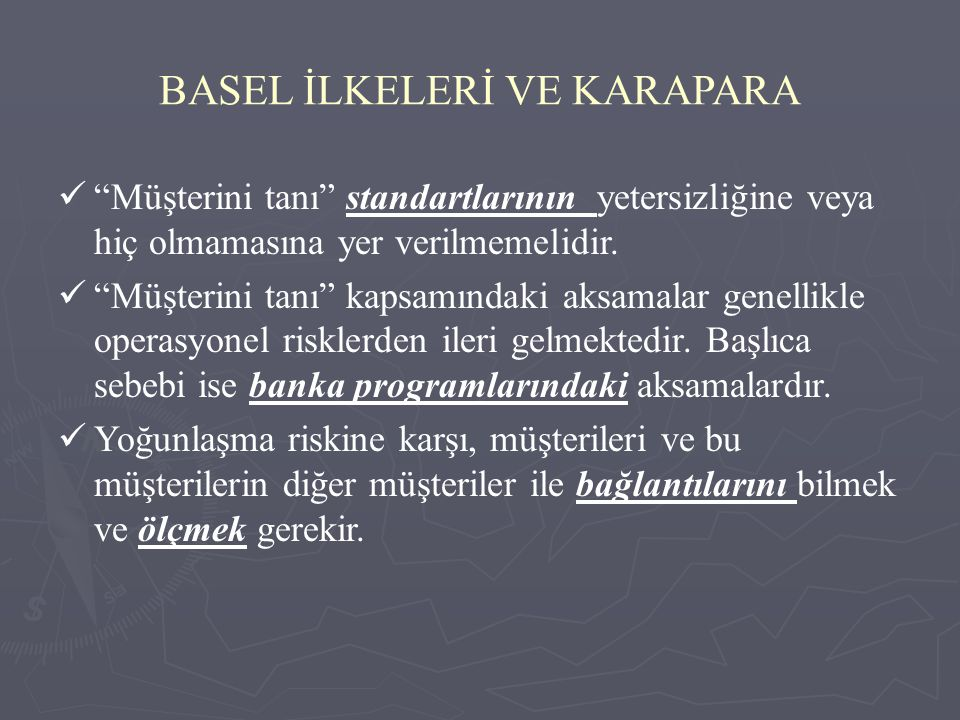 BASEL İLKELERİ VE KARAPARA