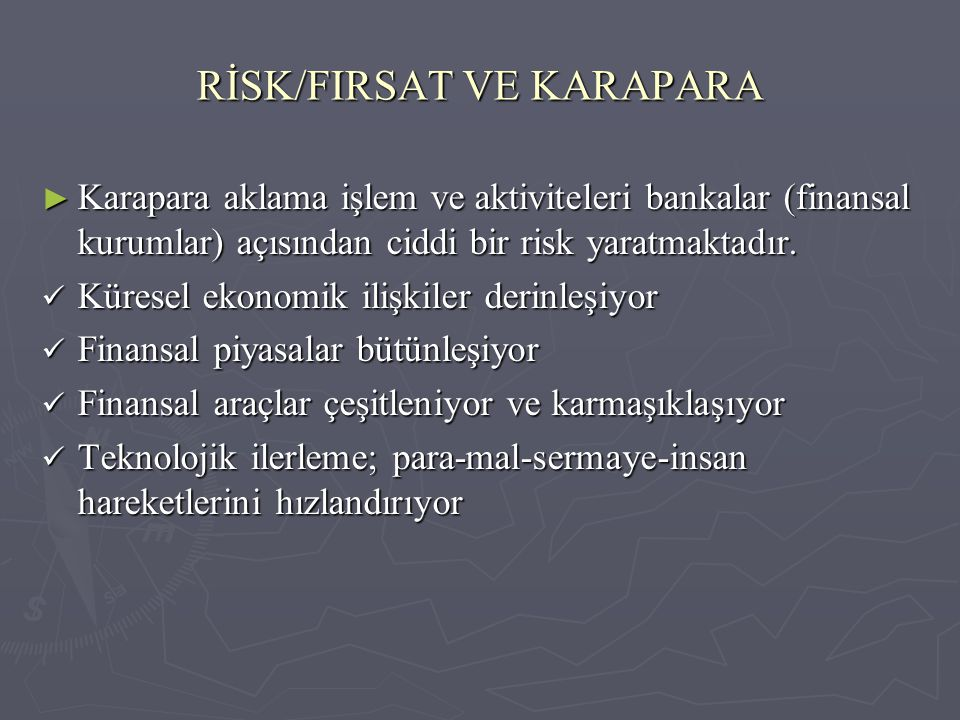 RİSK/FIRSAT VE KARAPARA