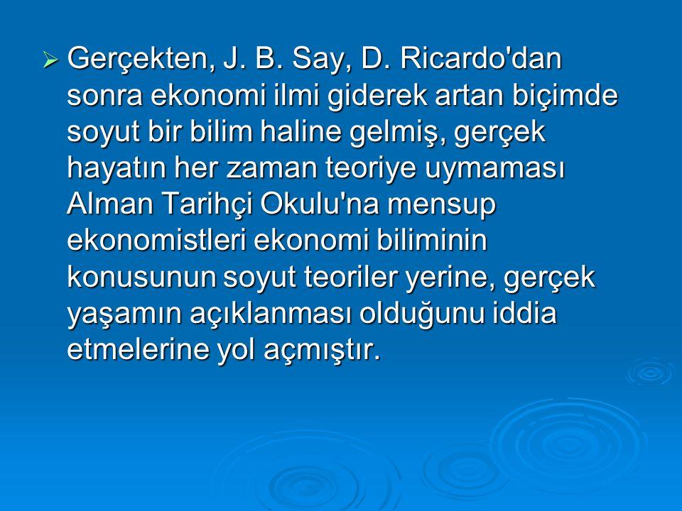 Gerçekten, J. B. Say, D.