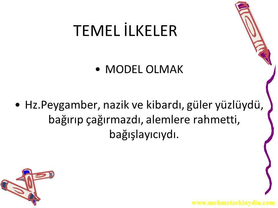 TEMEL İLKELER MODEL OLMAK