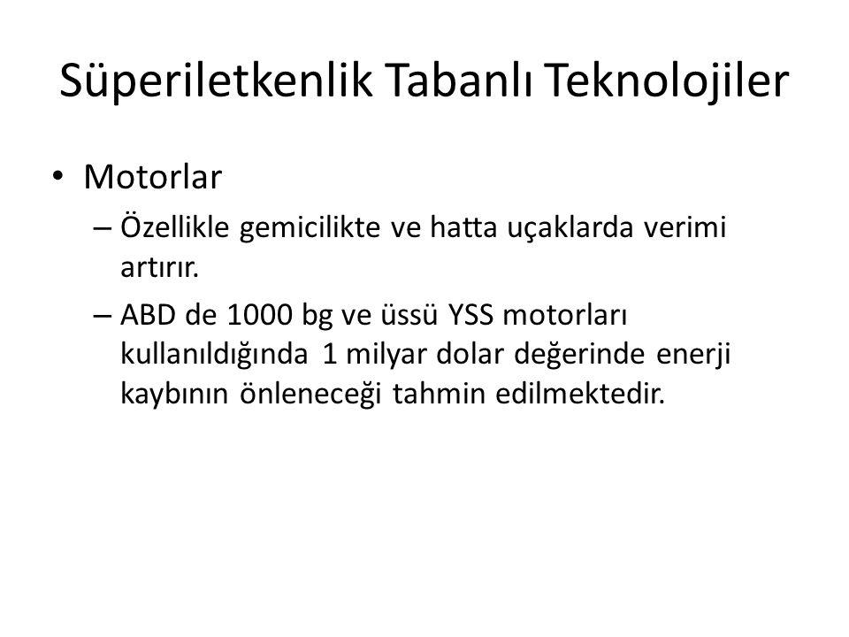 Süperiletkenlik Tabanlı Teknolojiler