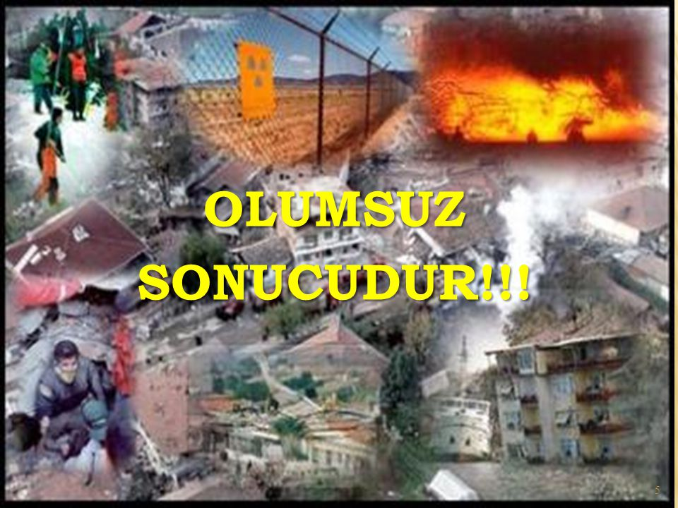 OLUMSUZ SONUCUDUR!!!