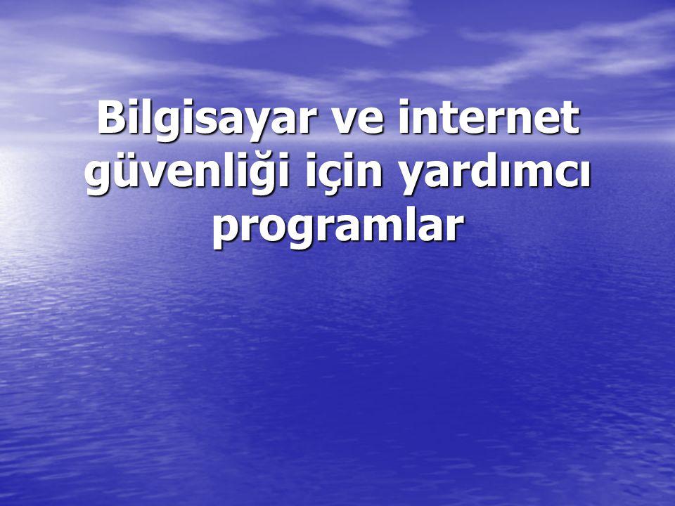Bilgisayar ve internet güvenliği için yardımcı programlar