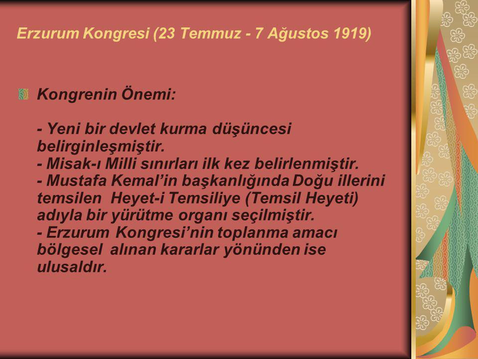 Erzurum Kongresi (23 Temmuz - 7 Ağustos 1919)