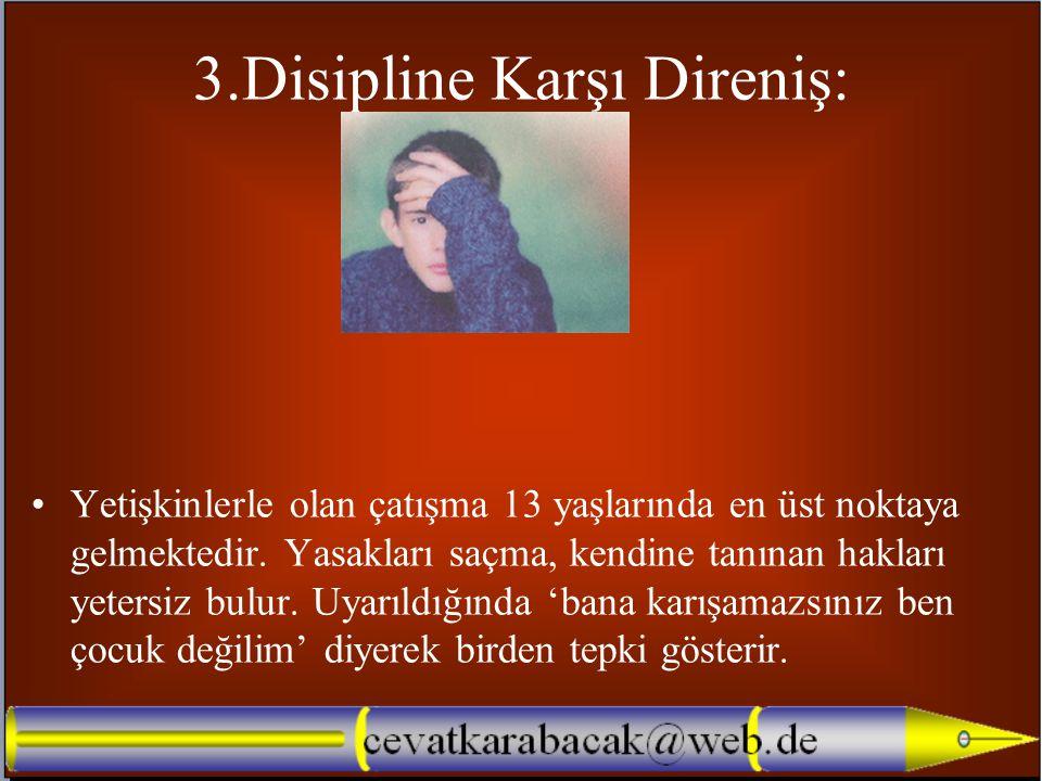 3.Disipline Karşı Direniş: