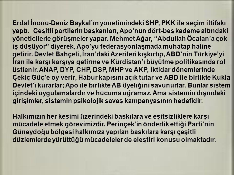 Erdal İnönü-Deniz Baykal'ın yönetimindeki SHP, PKK ile seçim ittifakı