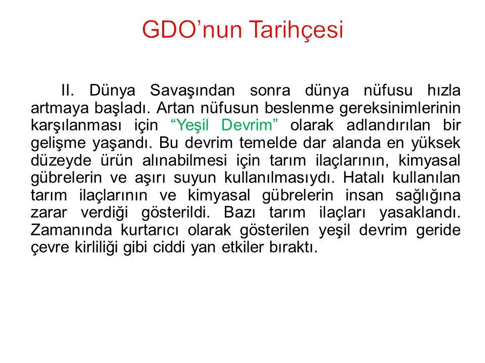 GDO'nun Tarihçesi