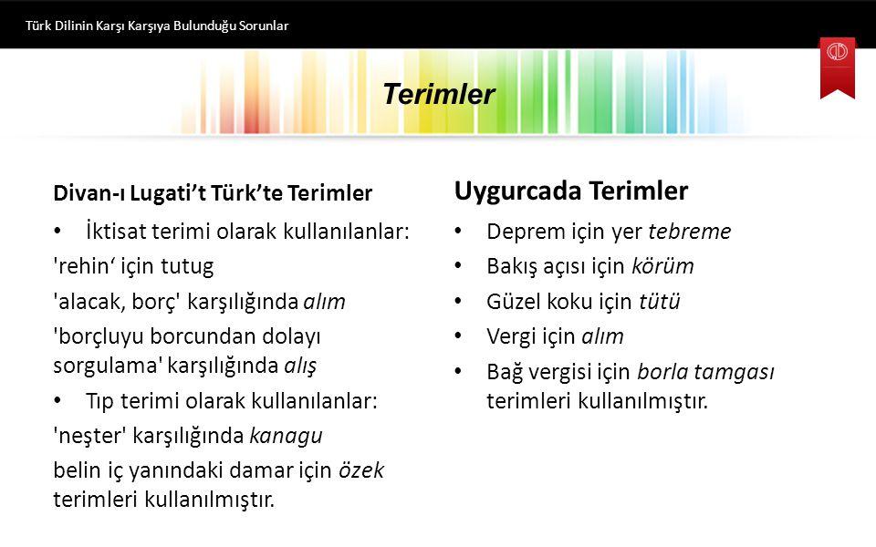 Terimler Uygurcada Terimler Divan-ı Lugati't Türk'te Terimler