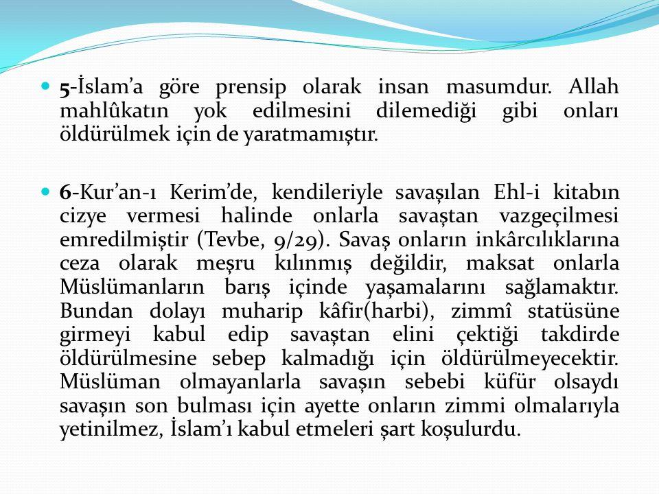 5-İslam'a göre prensip olarak insan masumdur