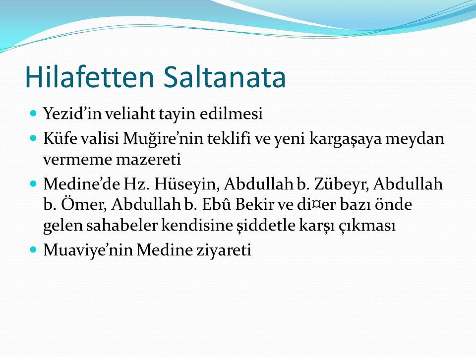 Hilafetten Saltanata Yezid'in veliaht tayin edilmesi