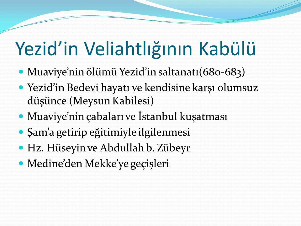 Yezid'in Veliahtlığının Kabülü