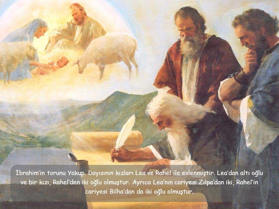 İbrahim'in torunu Yakup. Dayısının kızları Lea ve Rahel ile evlenmiştir.