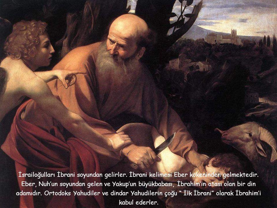 İsrailoğulları İbrani soyundan gelirler