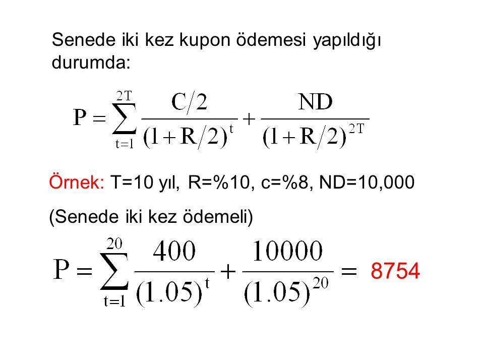 8754 Senede iki kez kupon ödemesi yapıldığı durumda: