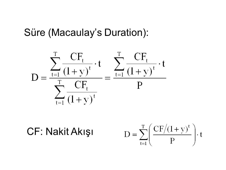 Süre (Macaulay's Duration):