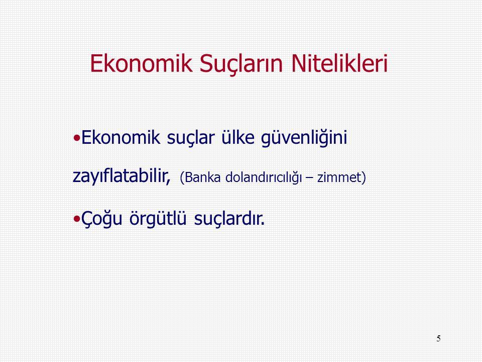 Ekonomik Suçların Nitelikleri