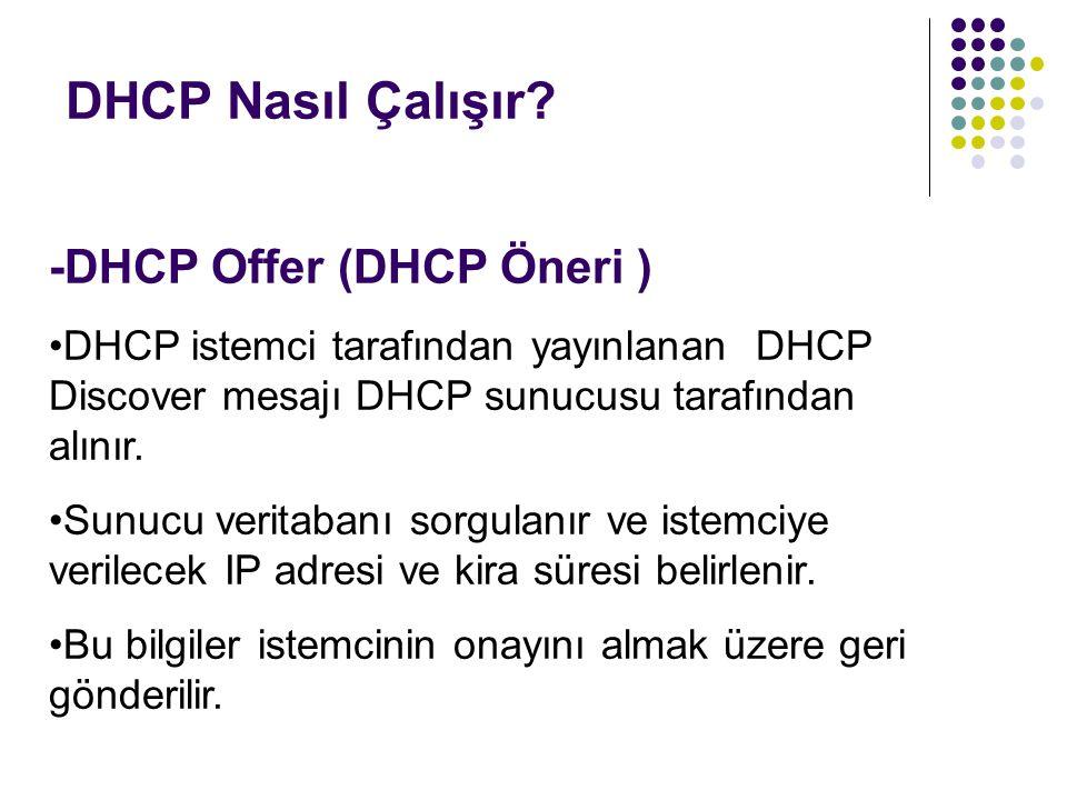 DHCP Nasıl Çalışır -DHCP Offer (DHCP Öneri )