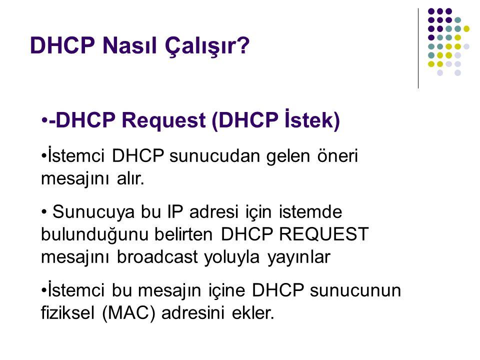 DHCP Nasıl Çalışır -DHCP Request (DHCP İstek)