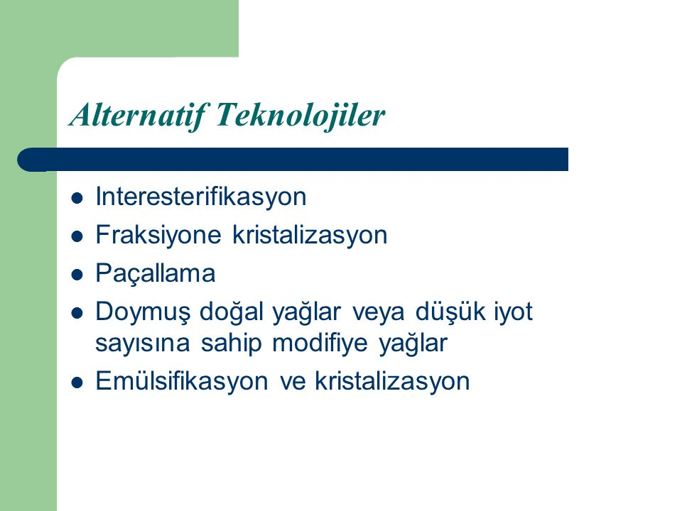 Alternatif Teknolojiler